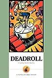 Deadroll: A Cycling Murder Mystery
