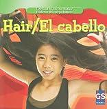 Hair / el Cabello, Cynthia Klingel and Robert B. Noyed, 1433937395