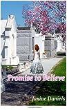 Promise to Believe, Jaxine Daniels, 1492746010
