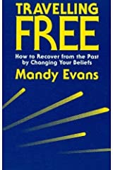 Travelling Free: How to Recover From the Past by Mandy Evans (1990-11-01) Paperback