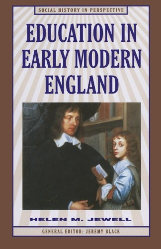 Education in Early Modern England (Social History in Perspective)