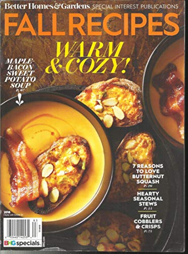 (FALL RECIPES WARM & COZY ! MAGAZINE, MAPLE-BACON SWEET POTATP SOUP ISSUE, 2018 PLEASE NOTE : FRONT & BACK COVER PAGES CORNERS ARE ROUGH OR DAMAGED. INSIDE THE MAGAZINE PAGES ARE FRESH & CRISPY.FOR MORE DETAILS, PLEASE CHECK PICTURE. ( CONDITION LIKE NEW. ) ( SINGLE ISSUE MAGAZINE ))