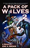 A Pack of Wolves II : Skyfall, Brown, Eric, 193772719X