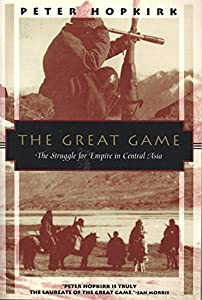 Paperback The Great Game: The Struggle for Empire in Central Asia (Kodansha Globe) Book