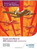 Causes & Effects of 20th Century Wars (Access to History for the Ib Diploma)
