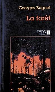 La forêt par Georges Bugnet