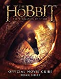 The Hobbit: The Desolation of Smaug Official Movie Guide by Brian Sibley (2013-11-26)
