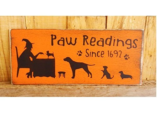 Paw Reading Sign 5 X 12,Hand Painted Wood Sign Dog Halloween Sign Fall Decoration Autumn Dogs Witch Halloween Party ()