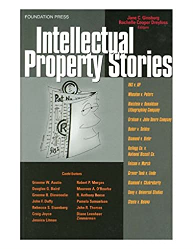 Intellectual Property Stories (Law Stories) 1st Edition, Kindle Edition
