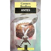 Antes (Alfaguara Bosillo) (Spanish Edition)