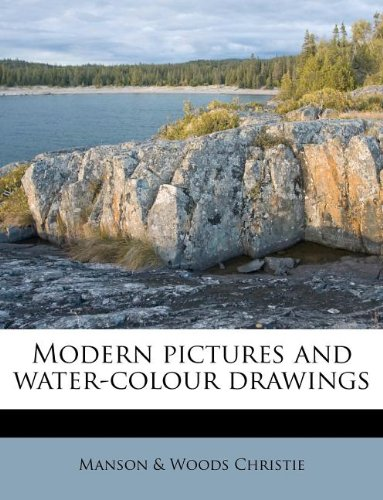 Modern pictures and water-colour drawings ebook