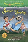 img - for Soccer on Sunday (Magic Tree House (R) Merlin Mission) book / textbook / text book