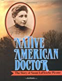 img - for Native American Doctor: The Story of Susan Laflesche Picotte (Trailblazer Biographies) book / textbook / text book