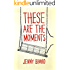 These Are the Moments (The Moments Series Book 2)