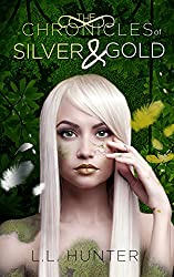 The Chronicles of Silver and Gold (The Legend of the Archangel Book 3)