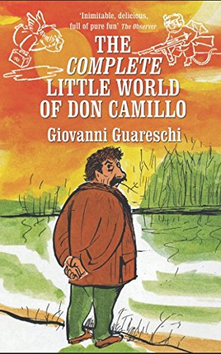 The Little World Of Don Camillo by Giovanni Guareschi