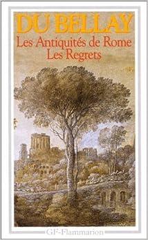 Les Antiquite De Rome: Les Regrets (French Edition) by Du Bellay, J. (1994) Mass Market