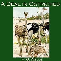 A Deal in Ostriches