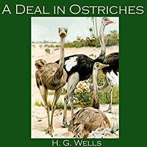 A Deal in Ostriches Hörbuch