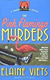 The Pink Flamingo Murders, Elaine Viets, 0440613515