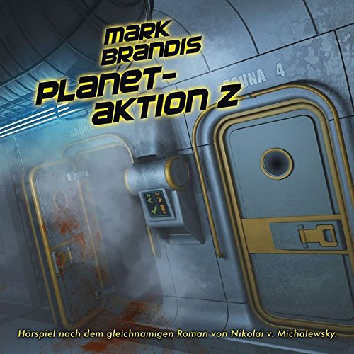 Mark Brandis - Planet-Aktion Z. (Folge 30)