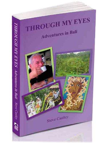 Through My Eyes - Adventures in Bali