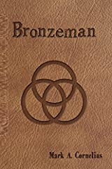 Bronzeman (The Ruach Saga) Paperback