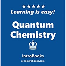 Quantum Chemistry Audiobook by  IntroBooks Narrated by Andrea Giordani