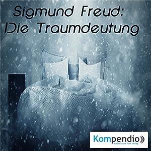 Sigmund Freud: Die Traumdeutung Hörbuch