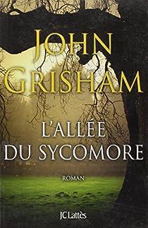 L'allée du sycomore par Grisham