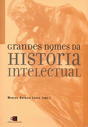 Grandes Nomes da História Intelectual
