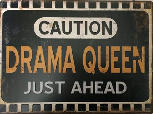 Cartel de chapa - CAUTION. Drama Queen - cartel de pared SCH ...