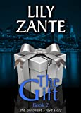 Book cover image for The Gift, Book 2 (The Billionaire's Love Story)