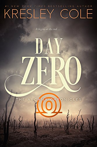 Day Zero (Arcana Chronicles Book 4)
