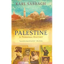 Palestine: A Personal History