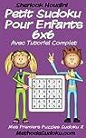 Petit Sudoku Pour Enfants 6x6 Avec Tutoriel Complet par Houdini