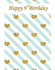 Happy 9th Birthday: Happy Birthday Notebook with Words of Encouragement, Birthday Notebook for 9 Year Old