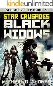 Star Crusades: Black Widows - Season 2: Episode 5