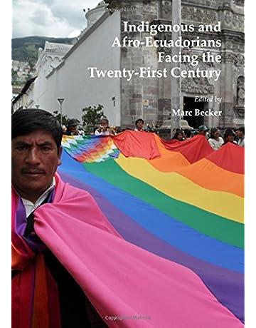 Indigenous and Afro-Ecuadorians Facing the Twenty-First Century