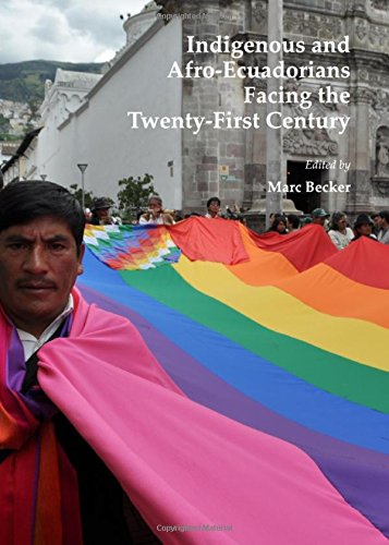 Download Indigenous and Afro-Ecuadorians Facing the Twenty-First Century ebook