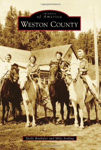 Weston County (Images of America)