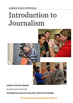 journalism introduction Department of journalism and mass communication,  introduction it is impossible not to communicate  introduction to mass communication page 9.