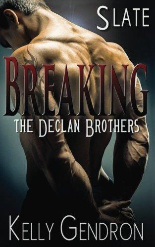 slate-breaking-the-declan-brothers-2-volume-2
