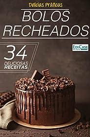 Delícias Práticas Ed. 7 - Bolos Recheados