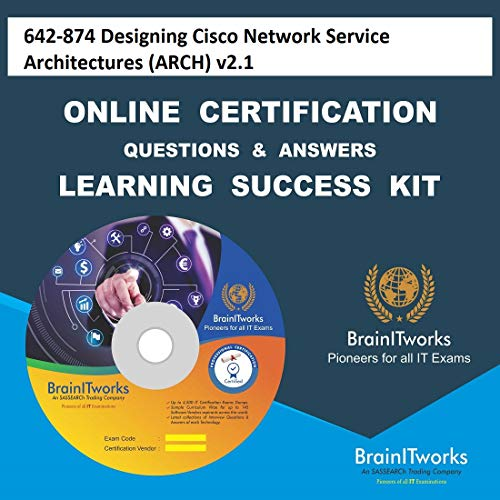 642-874 Designing Cisco Network Service Architectures (ARCH) v2.1Certification Online Video Learning Made Easy ()