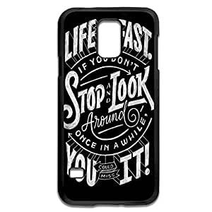 Samsung Galaxy S5 Cases Life Moves Pretty Fast Design Hard Back Cover Shell Desgined By RRG2G
