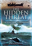 The Hidden Threat: Mines and Minesweeping in WWI