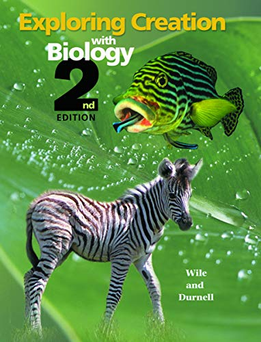 Exploring Creation with Biology 2nd Edition, Textbook (Aspects Of Teaching And Learning In Secondary Schools)