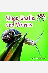 Slugs, Snails, and Worms (Backyard Safari) Library Binding