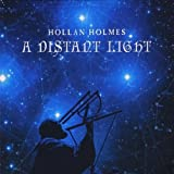 A Distant Light by Hollan Holmes